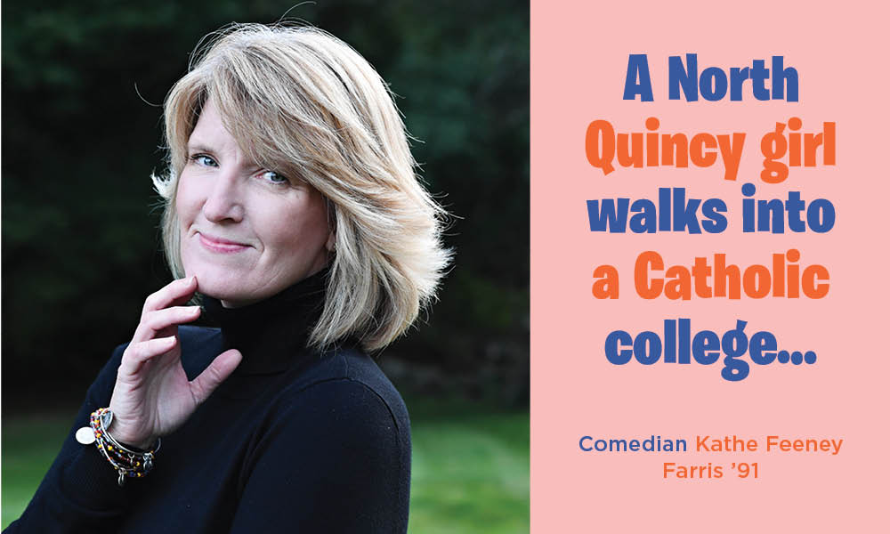 Comedian Kathe Feeney Farris '91 Cover