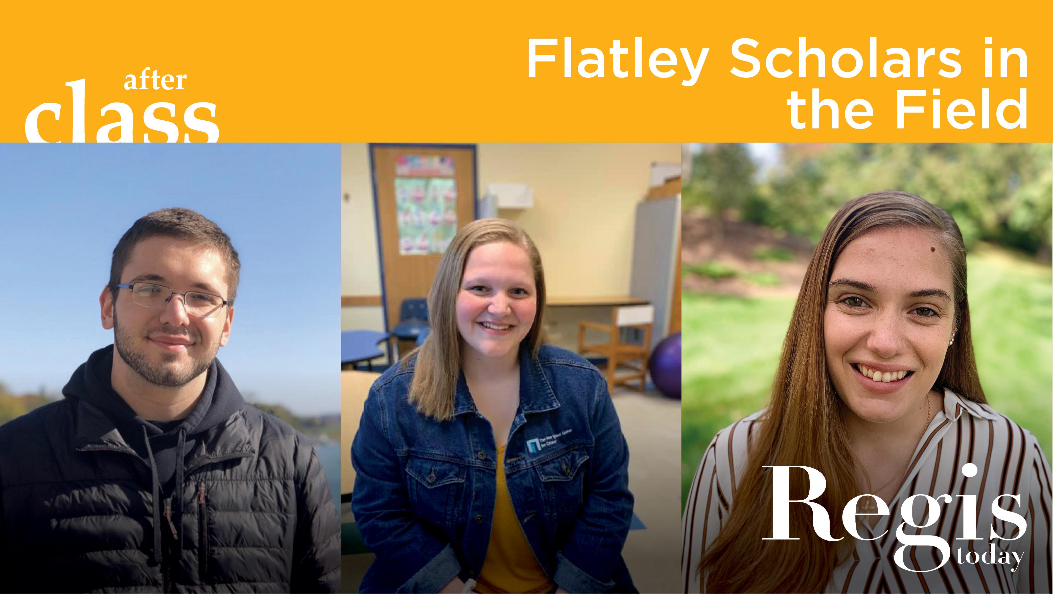 Flatley Scholars in the Field   Regis Today