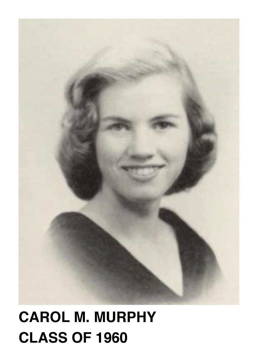 Carol M. Murphy Class of 1960