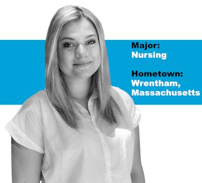 Major: Nursing; Hometown: Wrentham, Massachusetts